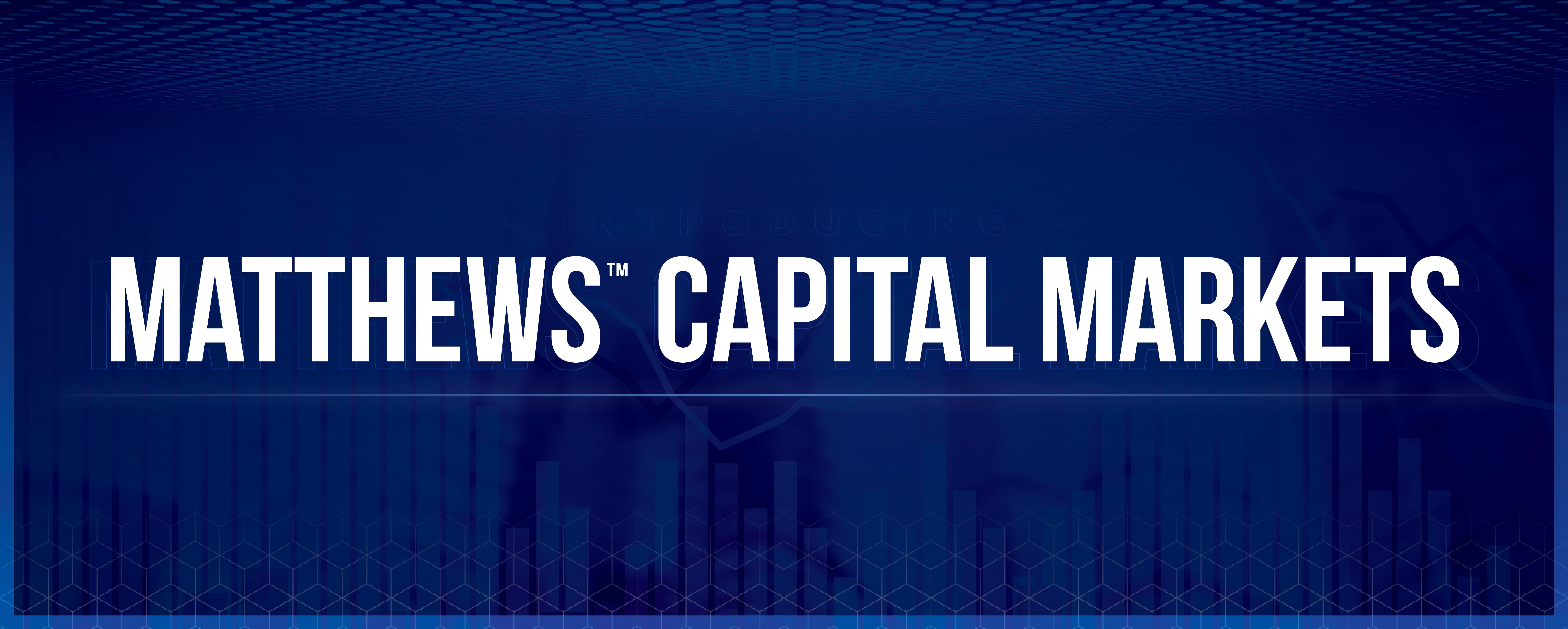 Blog_Matthews Capital Markets